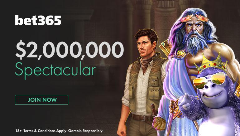 รับรางวัลใหญ่จาก bet365 กับรายการ $2 Million Spectacular พฤษภาคมนี้