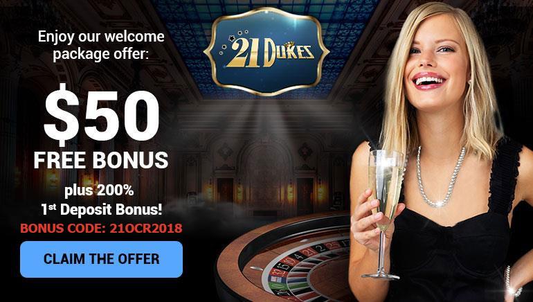 การต้อนรับระดับรอยัล: ฟรีโบนัส $50 ที่ 21Dukes Casino